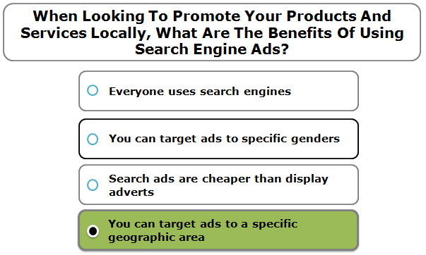 When Looking To Promote Your Products And Services Locally, What Are The Benefits Of Using Search Engine Ads?