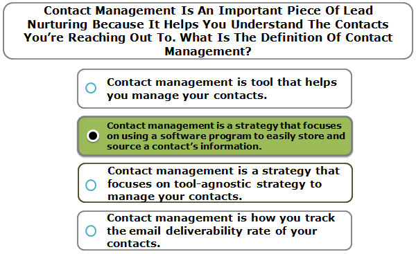 Contact Management Is An Important Piece Of Lead Nurturing Because It Helps You Understand The Contacts You're Reaching Out To. What Is The Definition Of Contact Management?