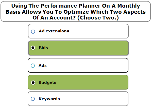 Using The Performance Planner On A Monthly Basis Allows You To Optimize Which Two Aspects Of An Account? (Choose Two.)