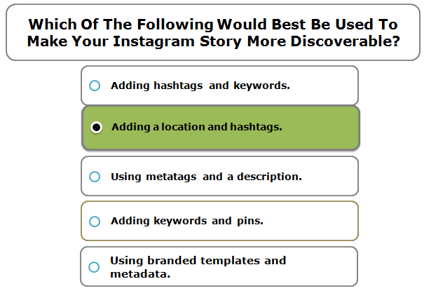 Which Of The Following Would Best Be Used To Make Your Instagram Story More Discoverable?