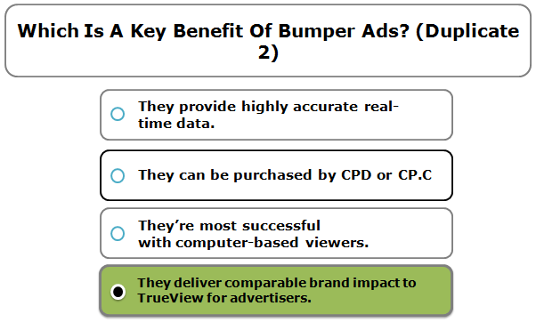 Which Is A Key Benefit Of Bumper Ads? (Duplicate 2)
