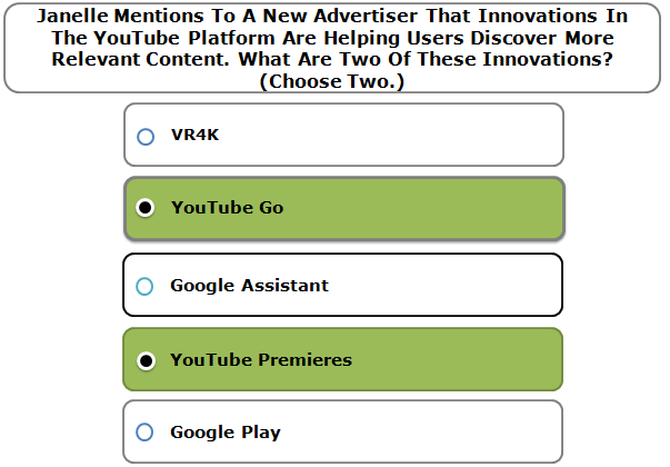 Janelle Mentions To A New Advertiser That Innovations In The YouTube Platform Are Helping Users Discover More Relevant Content. What Are Two Of These Innovations? (Choose Two.)