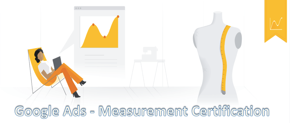 Google Ads - Measurement Certification Assessment Answers