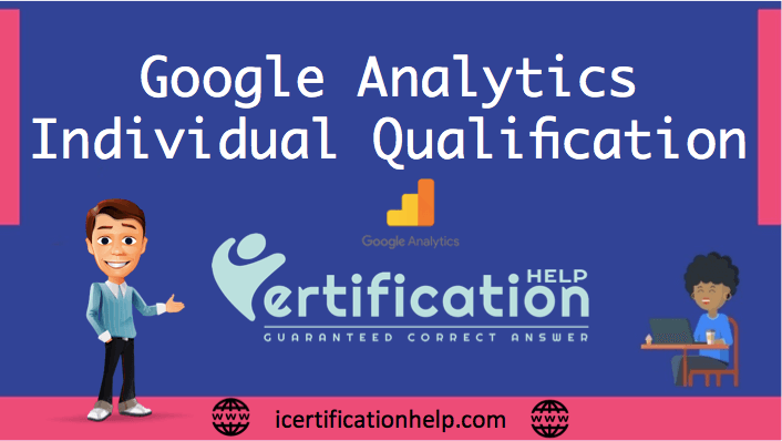 Google Analytics Individual Qualification Exam Answers
