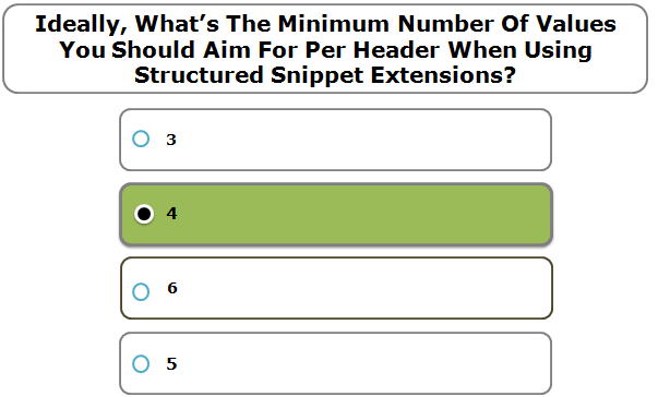 Ideally, What's The Minimum Number Of Values You Should Aim For Per Header When Using Structured Snippet Extensions?