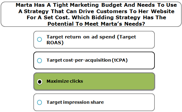 Marta Has A Tight Marketing Budget And Needs To Use A Strategy That Can Drive Customers To Her Website For A Set Cost. Which Bidding Strategy Has The Potential To Meet Marta's Needs?