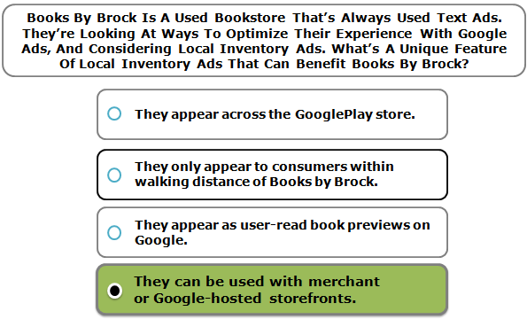 Books By Brock Is A Used Bookstore That's Always Used Text Ads. They're Looking At Ways To Optimize Their Experience With Google Ads, And Considering Local Inventory Ads. What's A Unique Feature Of Local Inventory Ads That Can Benefit Books By Brock?