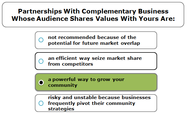 Partnerships with complementary business whose audience shares values with yours are: