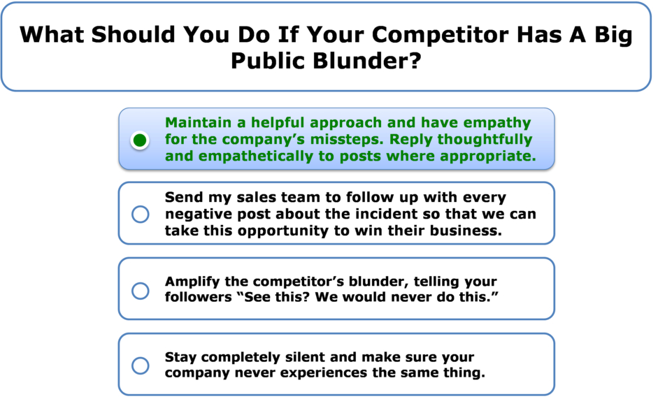 What should you do if your competitor has a big public blunder?