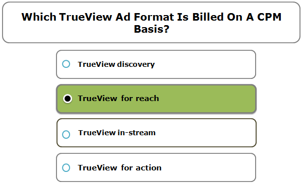 Which TrueView ad format is billed on a CPM basis?