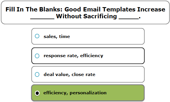 Fill In The Blanks: Good Email Templates Increase ______ Without Sacrificing _____.