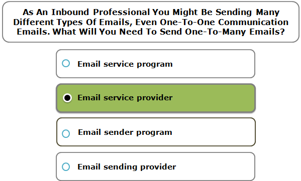 As An Inbound Professional You Might Be Sending Many Different Types Of Emails, Even One-To-One Communication Emails. What Will You Need To Send One-To-Many Emails?
