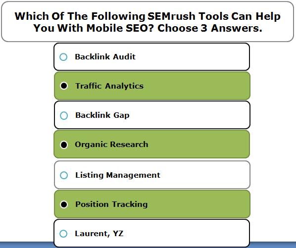 Which Of The Following SEMrush Tools Can Help You With Mobile SEO? Choose 3 Answers.
