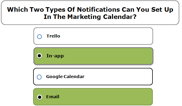 Which Two Types Of Notifications Can You Set Up In The Marketing Calendar?
