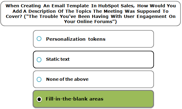"When Creating An Email Template In HubSpot Sales, How Would You Add A Description Of The Topics The Meeting Was Supposed To Cover? (""The Trouble You've Been Having With User Engagement On Your Online Forums"")"