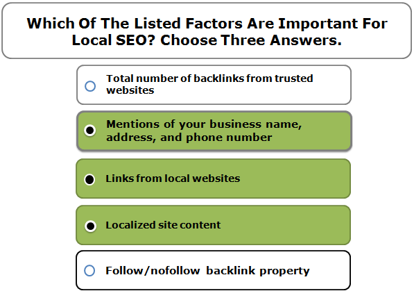 Which Of The Listed Factors Are Important For Local SEO? Choose Three Answers.