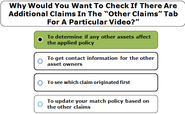 "Why Would You Want To Check If There Are Additional Claims In The ""Other Claims"" Tab For A Particular Video?"""