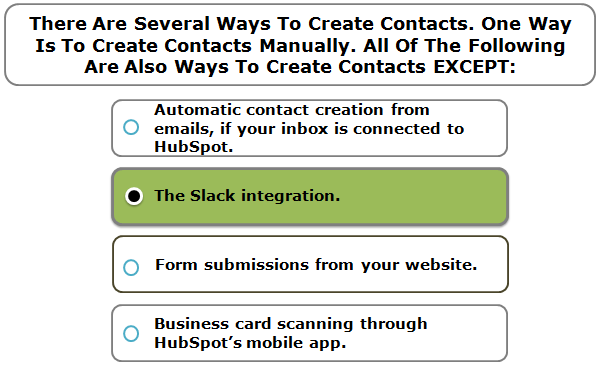 There Are Several Ways To Create Contacts. One Way Is To Create Contacts Manually. All Of The Following Are Also Ways To Create Contacts EXCEPT: