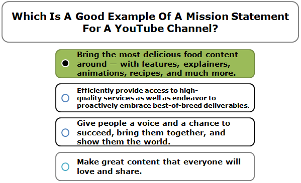 Which is a good example of a mission statement for a YouTube channel?