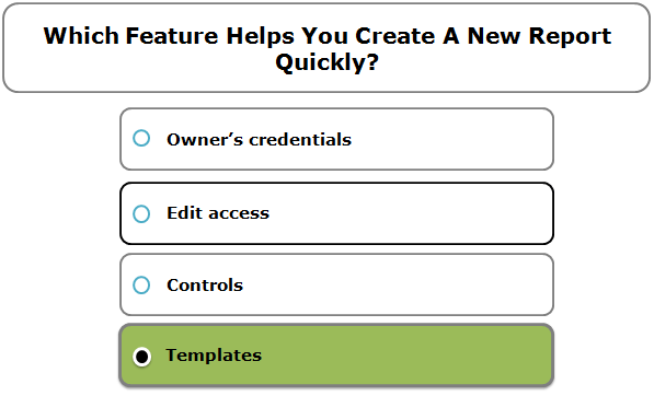 Which Feature Helps You Create A New Report Quickly?