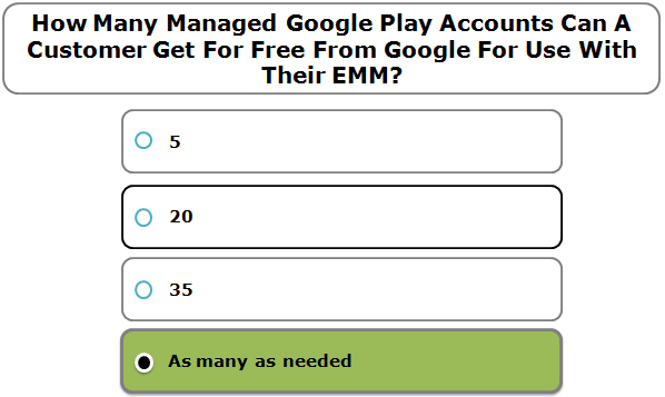 How Many Managed Google Play Accounts Can A Customer Get For Free From Google For Use With Their EMM?