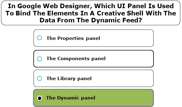 In Google Web Designer, Which UI Panel Is Used To Bind The Elements In A Creative Shell With The Data From The Dynamic Feed?