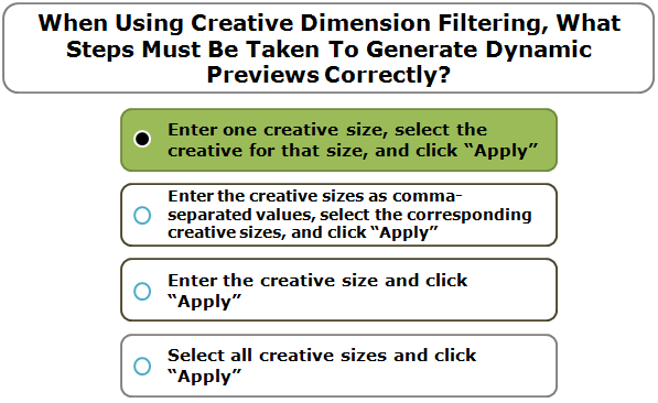 When Using Creative Dimension Filtering, What Steps Must Be Taken To Generate Dynamic Previews Correctly?