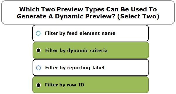 Which Two Preview Types Can Be Used To Generate A Dynamic Preview? (Select Two)