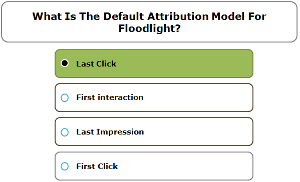 What Is The Default Attribution Model For Floodlight?