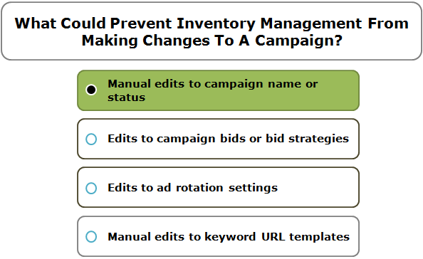 What Could Prevent Inventory Management From Making Changes To A Campaign?