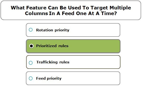 What Feature Can Be Used To Target Multiple Columns In A Feed One At A Time?