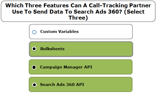Which Three Features Can A Call-Tracking Partner Use To Send Data To Search Ads 360? (Select Three)