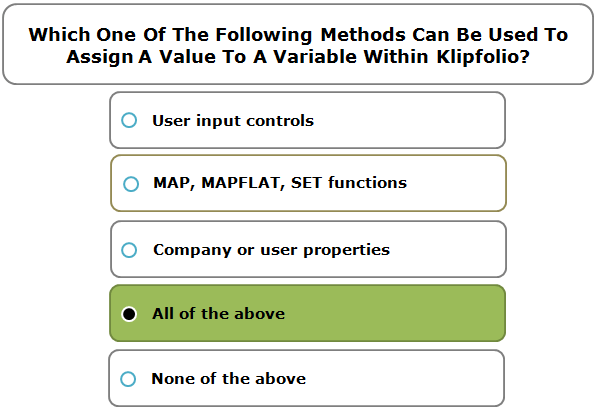 Which One Of The Following Methods Can Be Used To Assign A Value To A Variable Within Klipfolio?