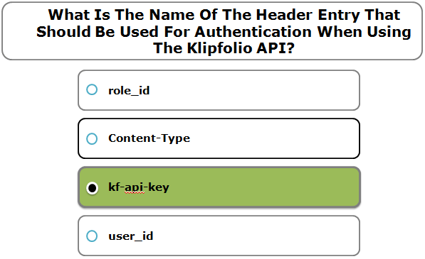 What Is The Name Of The Header Entry That Should Be Used For Authentication When Using The Klipfolio API?