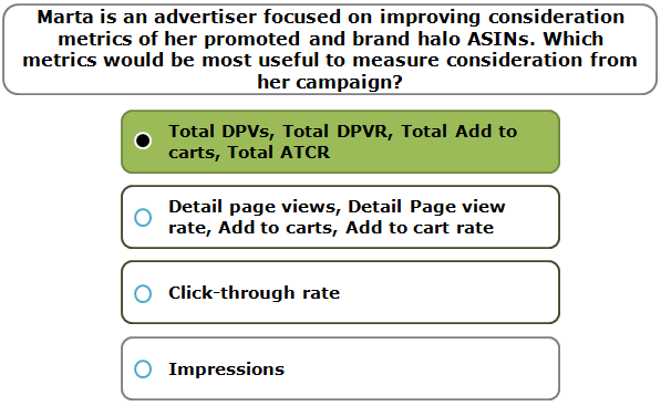 Marta is an advertiser focused on improving consideration metrics of her promoted and brand halo ASINs. Which metrics would be most useful to measure consideration from her campaign?