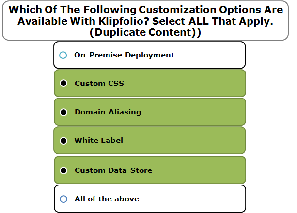 Which Of The Following Customization Options Are Available With Klipfolio? Select ALL That Apply. (Duplicate Content))