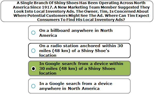 A Single Branch Of Shiny Shoes Has Been Operating Across North America Since 1917. A New Marketing Team Member Suggested They Look Into Local Inventory Ads. The Owner, Tim, Is Concerned About Where Potential Customers Might See The Ad. Where Can Tim Expect Consumers To Find His Local Inventory Ads?