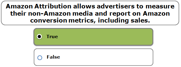 Amazon Attribution allows advertisers to measure their non-Amazon media and report on Amazon conversion metrics, including sales.
