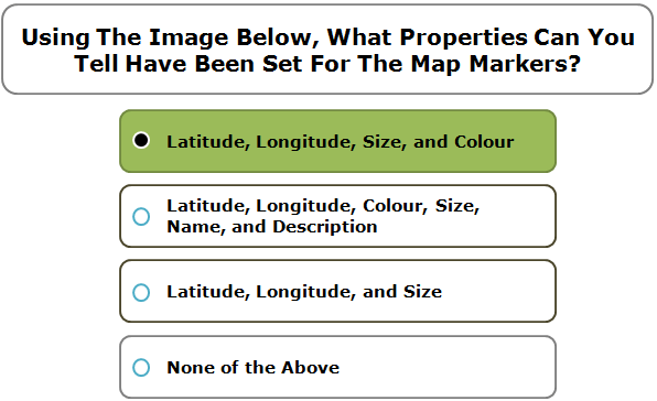 Using The Image Below, What Properties Can You Tell Have Been Set For The Map Markers?