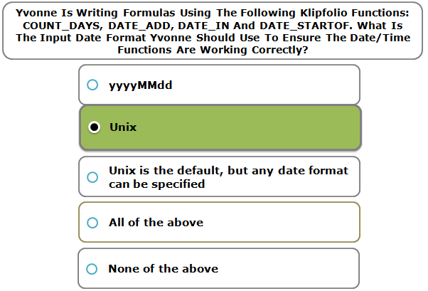 Yvonne Is Writing Formulas Using The Following Klipfolio Functions: COUNT_DAYS, DATE_ADD, DATE_IN And DATE_STARTOF. What Is The Input Date Format Yvonne Should Use To Ensure The Date/Time Functions Are Working Correctly?