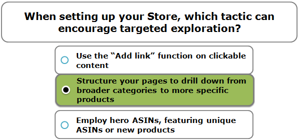 When setting up your Store, which tactic can encourage targeted exploration?