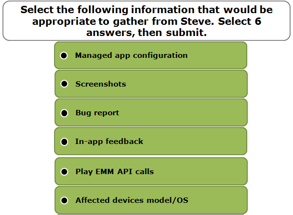 Select the following information that would be appropriate to gather from Steve. Select 6 answers, then submit.