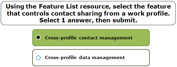 Using the Feature List resource, select the feature that controls contact sharing from a work profile. Select 1 answer, then submit.