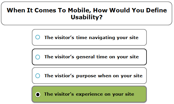 When it comes to mobile, how would you define usability?