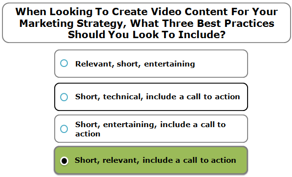 When looking to create video content for your marketing strategy, what three best practices should you look to include?