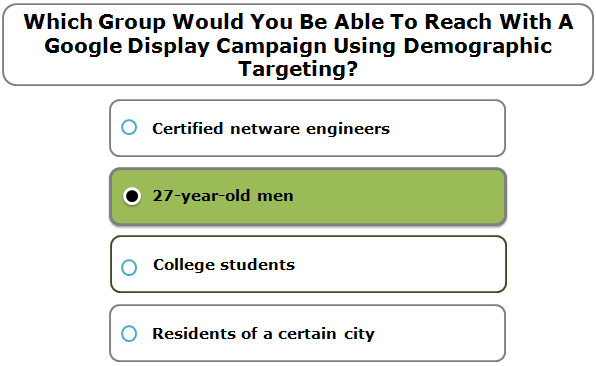 Which group would you be able to reach with a google display campaign using demographic targeting?