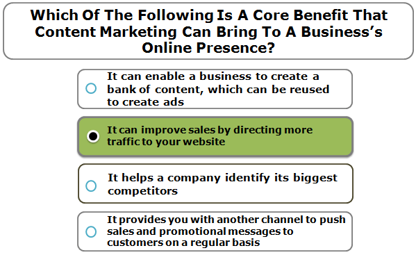 Which of the following is a core benefit that content marketing can bring to a business's online presence?