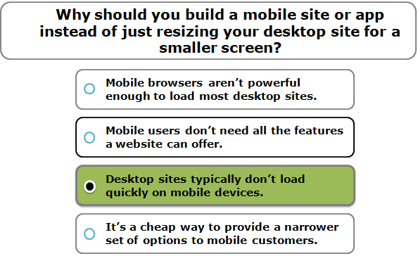 Why should you build a mobile site or app instead of just resizing your desktop site for a smaller screen?