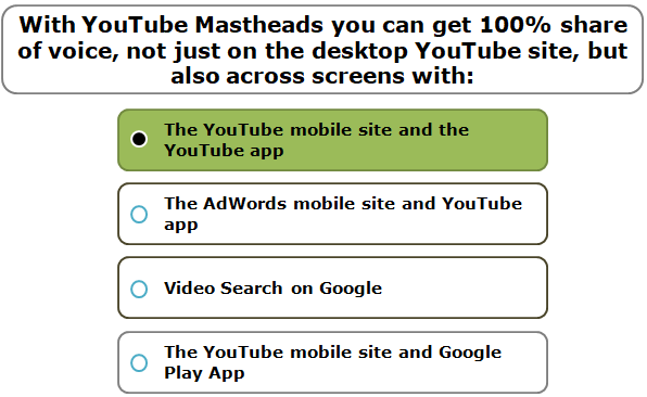With YouTube Mastheads you can get 100% share of voice, not just on the desktop YouTube site, but also across screens with: